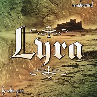 Celtic Spirit – Lyra