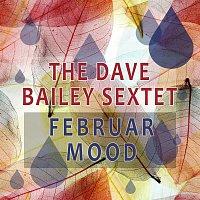The Dave Bailey Sextet – Februar Mood