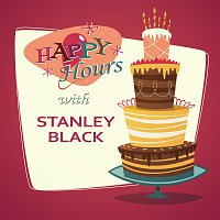 Stanley Black – Happy Hours