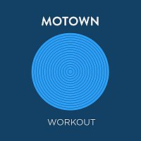 Různí interpreti – Motown Workout