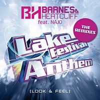 Barnes & Heatcliff, NAJO – Lake Festival Anthem (Look & Feel) [The Remixes]