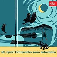 Různí interpreti – 60. výročí Ochranného svazu autorského
