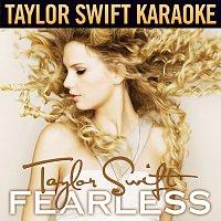 Taylor Swift – Fearless [Karaoke Version]