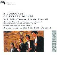 Amsterdam Loeki Stardust Quartet – A Concorde of Sweete Sounde - Music by Byrd, Tallis, Taverner etc