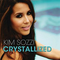 Kim Sozzi – Crystallized (Remixes)