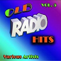 Různí interpreti – Old Radio Hits, Vol. 5