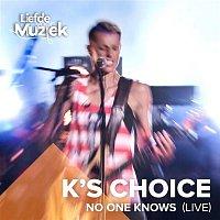 K's Choice – No One Knows (Uit Liefde Voor Muziek) (Live)