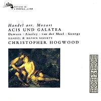 Christopher Hogwood, Lynne Dawson, John Mark Ainsley, Nico van der Meel – Handel: Acis und Galatea (Arr. Mozart)