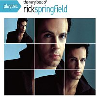 Rick Springfield – Playlist: The Very Best Of Rick Springfield