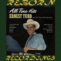 Ernest Tubb, The Texas Troubadors – All Time Hits (HD Remastered)