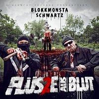 Blokkmonsta, Schwartz – Flusse aus Blut 2