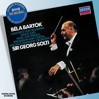 Chicago Symphony Orchestra, Sir Georg Solti – Bartok: Concerto for Orchestra etc