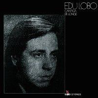 Edu Lobo – Cantiga De Longe