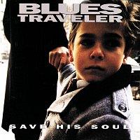 Blues Traveler – Save His Soul