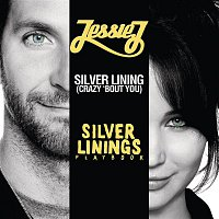 Jessie J – Silver Lining (crazy 'bout you)