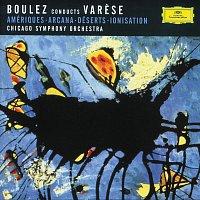Chicago Symphony Orchestra, Pierre Boulez – Varése: Amériques; Arcana; Déserts; Ionisation