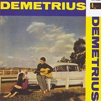 Demetrius – Demetrius