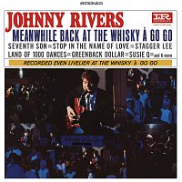 Johnny Rivers – Meanwhile Back At The Whisky A Go Go [Live]