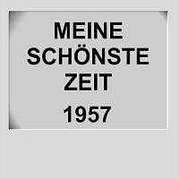 Přední strana obalu CD Titel: Meine schonste Zeit 1957 - Artist: Various Artists