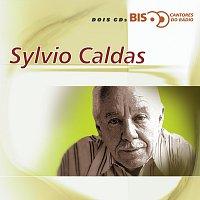 Sylvio Caldas – Bis Cantores De Rádio - Sylvio Caldas