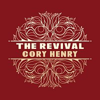 Cory Henry – The Revival [Live]