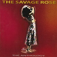 The Savage Rose – The Anthology [CD1]