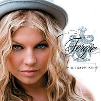 Fergie – Big Girls Don't Cry