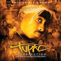 Tupac – Resurrection [Music From And Inspired By The Motion Picture]