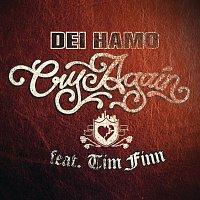 Dei Hamo, Tim Finn – Cry Again featuring Tim Finn
