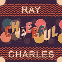 Ray Charles – Cheerful