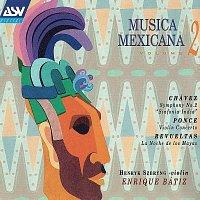 Enrique Bátiz, Henryk Szeryng – Musica Mexicana Vol. 2