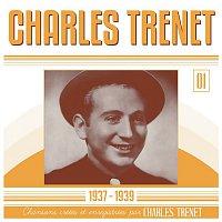 Charles Trenet – 1937 - 1939 (Remasterisé en 2017)