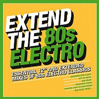 Various Artists.. – Extend the 80s - Electro