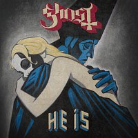 Ghost – He Is