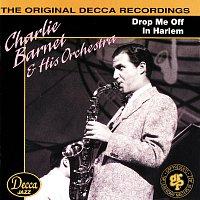 Charlie Barnet, Charlie Barnet & His Orchestra – Drop Me Off In Harlem