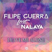 Leave Me Alone (feat. Nalaya)