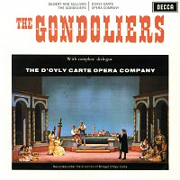 The D'Oyly Carte Opera Company, The New Symphony Orchestra Of London – Gilbert & Sullivan: The Gondoliers