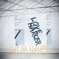 Nano – Love Harder