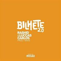 Rashid, Luccas Carlos – Bilhete 2.0