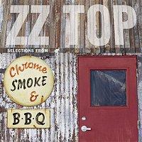 ZZ Top – Chrome, Smoke & BBQ: The ZZ Top Box