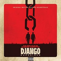 Různí interpreti – Quentin Tarantino's Django Unchained Original Motion Picture Soundtrack