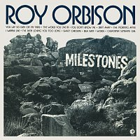 Roy Orbison – Milestones [Remastered]