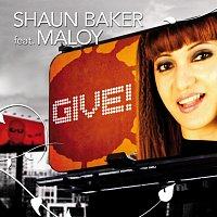 Shaun Baker – Give