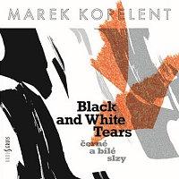 Různí interpreti – Černé a bílé slzy