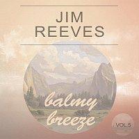 Jim Reeves – Balmy Breeze Vol. 5