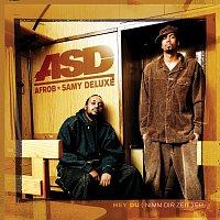 ASD – Hey Du (Nimm Dir Zeit)