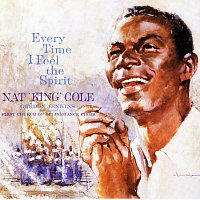 Nat King Cole – Everytime I Feel The Spirit