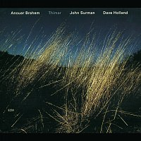 Anouar Brahem, John Surman, Dave Holland – Thimar