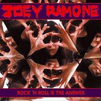 Joey Ramone – Rock 'N Roll Is The Answer