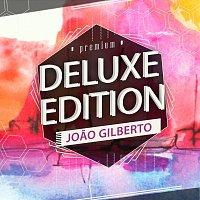 Joao Gilberto – Deluxe Edition